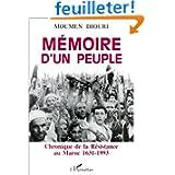 Mémoire d'un peuple. Chronique de la Résistance au Maroc, 1631-1993