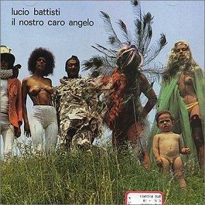 Lucio Battisti - Il Nostro Caro Angelo - Zortam Music