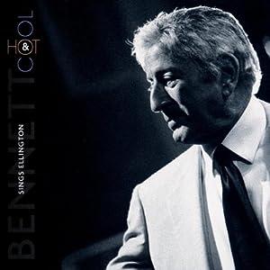 Hot & Cool - Bennett Sings Ellington