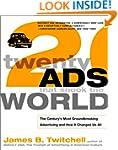 Twenty Ads That Shook the World: The...