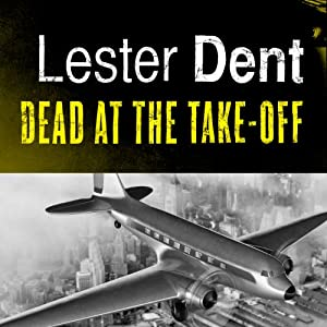 Dead at the Take-Off | [Lester Dent]