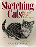 img - for Sketching Cats: Pen and Pencil Techniques book / textbook / text book