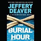 The Burial Hour Audiobook by Jeffery Deaver Narrated by Edoardo Ballerini