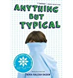 img - for Anything But Typical[ ANYTHING BUT TYPICAL ] by Baskin, Nora Raleigh (Author) Mar-09-10[ Paperback ] book / textbook / text book