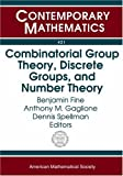 img - for Combinatorial Group Theory, Discrete Groups, and Number Theory (Contemporary Mathematics) by Benjamin Fine Anthony M. Gaglione Dennis Spellman (2007-01-18) Paperback book / textbook / text book