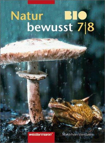 Natur bewusst BIO - Ausgabe 2002 für Hauptschulen in Nordrhein-Westfalen: Schülerband 7/8