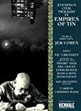 echange, troc Jem Cohen : An Evening Twilight In Empires Of Tin Ost