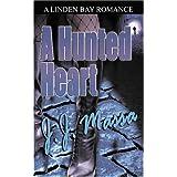 A Hunted Heart ~ J.J. Massa