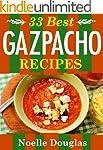 33 Best Gazpacho Recipes