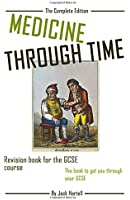 Medicine Through Time: Revision book for GCSE History
