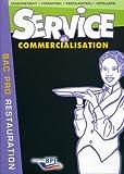 Service et commercialisation Bac pro Restauration