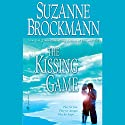 The Kissing Game Audiobook by Suzanne Brockmann Narrated by Donna Rawlins