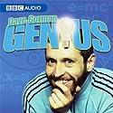 Dave Gorman, Genius Radio/TV Program by BBC Audiobooks Narrated by Dave Gorman, Paul Daniels, Richard Madeley