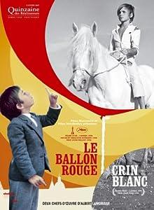 Crin-Blanc ; Le Ballon rouge