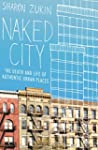 Naked City: The Death and Life of Aut...