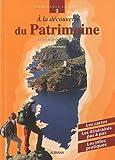 echange, troc Alain Gauthier - A la découverte du Patrimoine : En 25 balades familiales