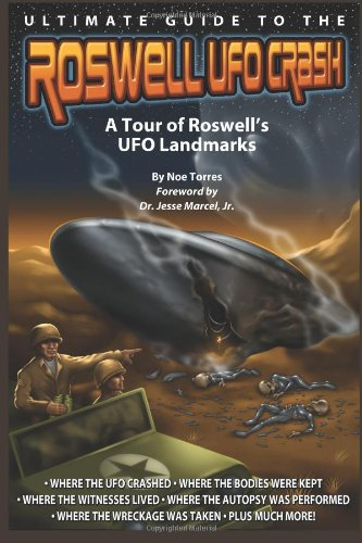 Ultimate Guide to the Roswell UFO Crash: A Tour of Roswell's UFO Landmarks