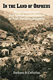 img - for In the Land of Orpheus: Rural Livelihoods and Nature Conservation in Postsocialist Bulgaria by Cellarius Barbara A. (2004-12-08) Hardcover book / textbook / text book