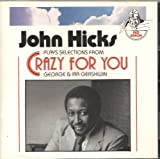 John Hicks Crazy for You