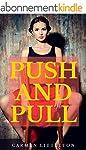 Push and Pull (English Edition)