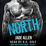 North: Hard Rock Star Series, Book 1 | Jade Allen