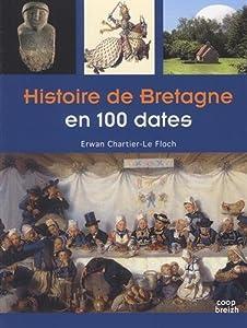 """Afficher """"Histoire de Bretagne en 100 dates"""""""