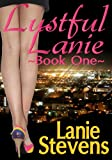 51A2vfXWbQL. SL160  Lustful Lanie (Erotic Romance)    Book One