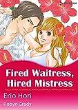 Fired Waitress, Hired Mistress (Harlequin comics)