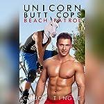 Unicorn Butt Cops: Beach Patrol | Chuck Tingle
