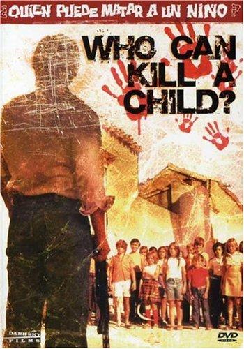 ¿Quién puede matar a un niño? / Who Can Kill a Child? / Игры убийц (1976)