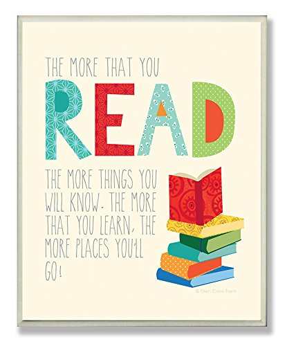 The Kids Room by Stupell The More That You Read The More Things You Will Know Rectangle Wall Plaque