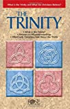 The Trinity pamphlet: What is the Trinity and What Do Christians Believe? (Understand the Trinity)