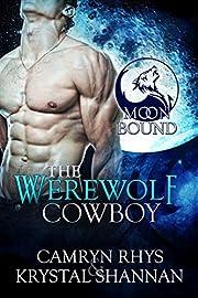 The Werewolf Cowboy (Moonbound Book 1)