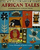 African Tales: A Barefoot Collection. Written by Gcina Mhlophe