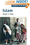 Islam (Religions of the World Series)
