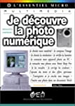 Je d�couvre la photo num�rique