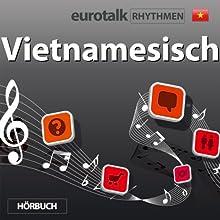 EuroTalk Rhythmen Vietnamesisch Rede von  EuroTalk Ltd Gesprochen von: Fleur Poad