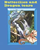 Butterflies and dragon tears: A pacific northwest Quileute Legand come to life for children