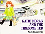 Mairi Hedderwick Katie Morag and the Tiresome Ted (Picture Lions)