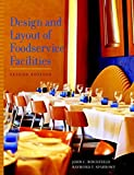 img - for By John C. Birchfield Design and Layout of Foodservice Facilities (2nd Second Edition) [Hardcover] book / textbook / text book