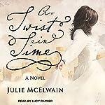 A Twist in Time: Kendra Donovan Mysteries Series, Book 2 | Julie McElwain