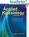 Applied Kinesiology, Revised Edition:...