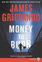Money to Burn LP: A Novel of Suspense
