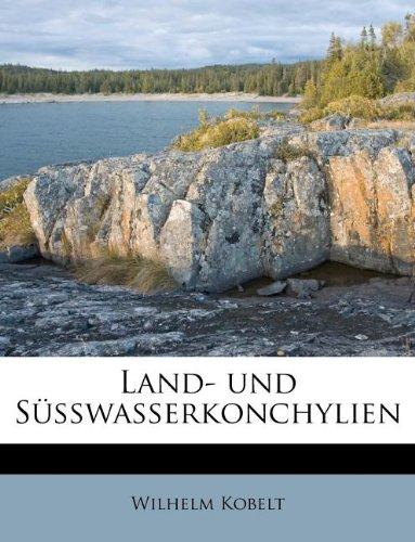 Land- Und Susswasserkonchylien