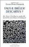 echange, troc Guitta Pessis-Pasternak - Faut-il brûler Descartes ? Du chaos à l'intelligence artificielle, quand les scientifiques s'interrogent