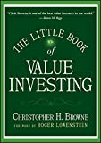 img - for The Little Book of Value Investing (Little Books. Big Profits) by Christopher H. Browne (2006-09-22) book / textbook / text book