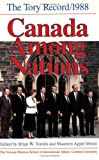 img - for Canada Among Nations 1988: The Tory Record book / textbook / text book