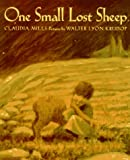 One Small Lost Sheep (0374356491) by Mills, Claudia
