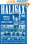 Halifax Town: From Ball to Lillis - A...