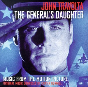 The General's Daughter: Music From The Motion Picture by Carter Burwell